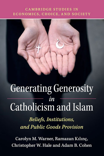 Generating Generosity in Catholicism and Islam